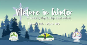 Nature in Winter High School art exhibit @ Mount Saint Francis - Center for Spirituality - Mary Anderson Center   Mount Saint Francis   Indiana   United States